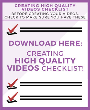 Creating High-Quality Videos Checklist