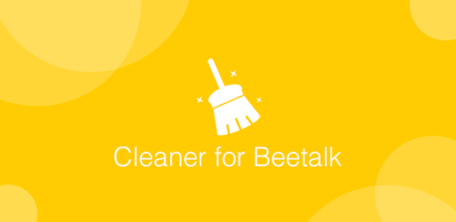 Cleaner for beetalk(professional) - by Clean Team Lab