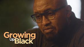 Growing Up Black thumbnail