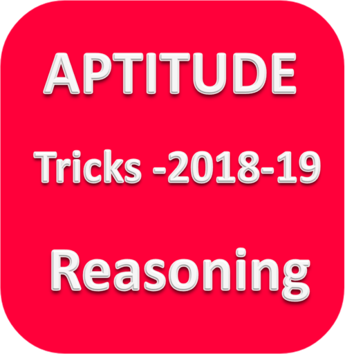 Aptitude Reasoning Tricks 2018-2019 Android APK Download Free By Tech Zone App's