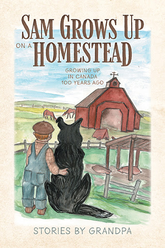 Sam Grows Up on a Homestead cover