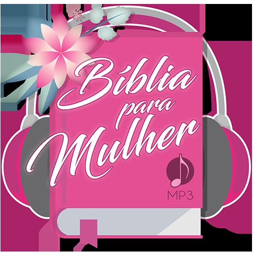 Biblia Para Mulher Mp3 التطبيقات على Google Play