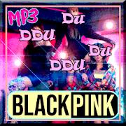 DDU-DU DDU-DU - Blackpink Terbaru