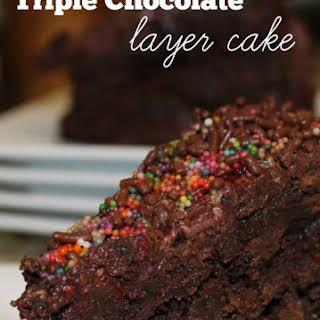 Triple Chocolate Layer Cake.