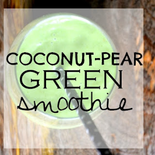Coconut- Pear Smoothie.
