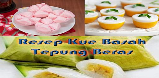 Resep Kue Basah Dari Tepung Beras التطبيقات على Google Play