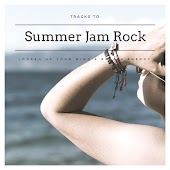 Summer Jam Rock - Tracks To Loosen Up Your Mind & Regain Energy