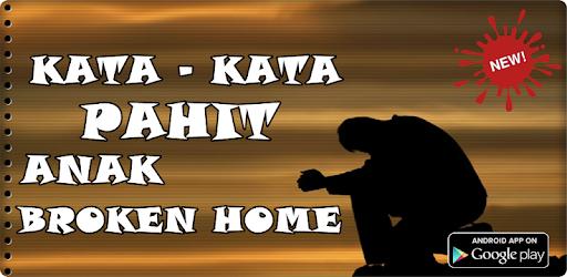 Kata Kata Pahit Anak Broken Home Apk App Unduh Gratis