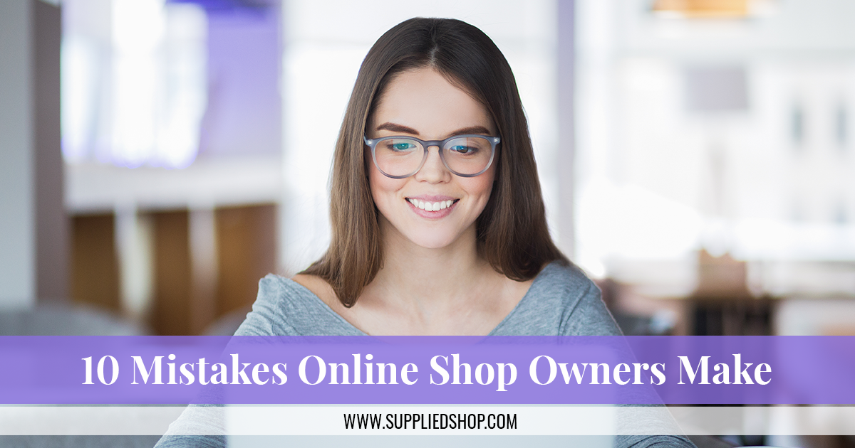 10 mistakes online shop owners make