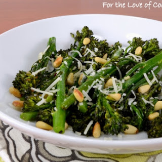 Roasted Broccolini with Garlic, Pine Nuts, and Parmesan.