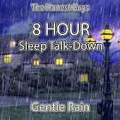 8 Hour Sleep Talk-Down (Gentle Rain)