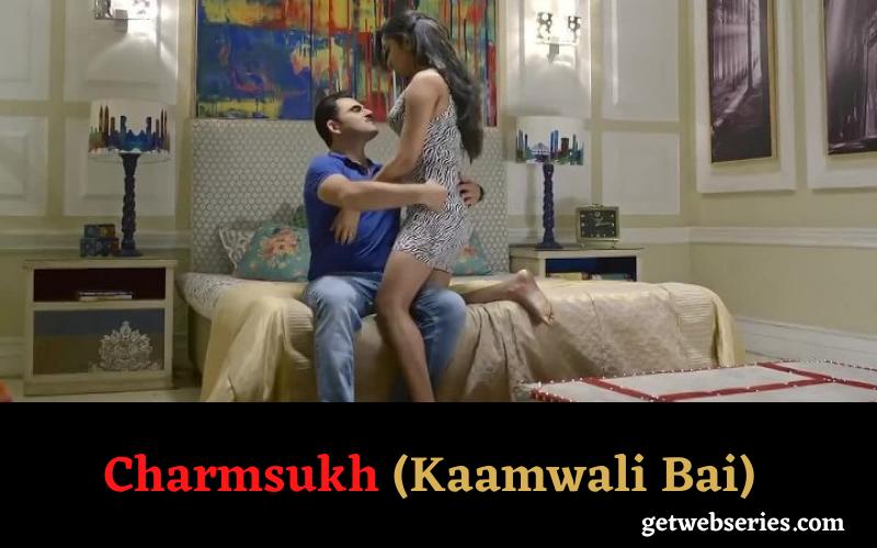 Charmsukh (Kaamwali Bai)