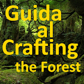 Guida al crafting the forest