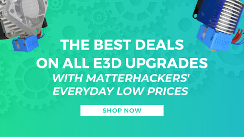 The best deals on all E3D upgrades