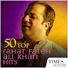 50 Top Rahat Fateh Ali Khan