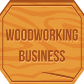 Woodworking Business - Start A Wood Business
