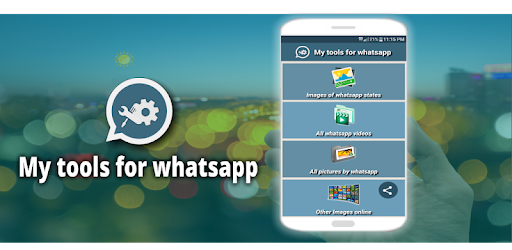 The best tools for Whatsapp download it for free