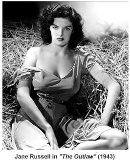 Jane Russell in The Outlaw.