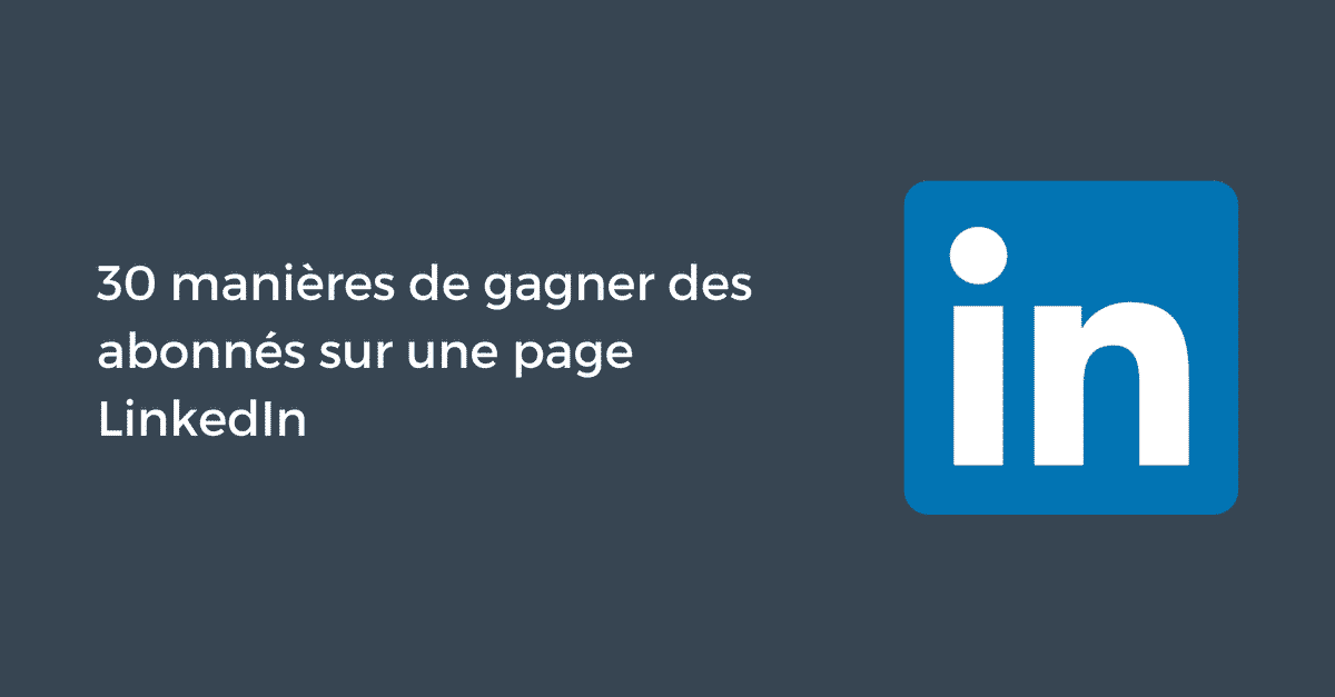 Gagner Abonnes Linkedin