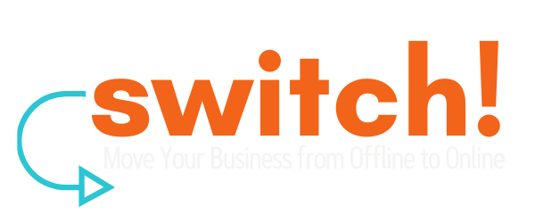 Switch! From an offline to an online business