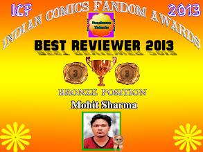 Photo: Best Reviewer-Critic (Bronze) - Indian Comics Fandom Awards 2013