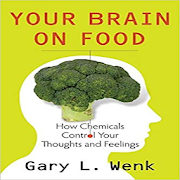 Your Brain on Food By Gary Wenk APK