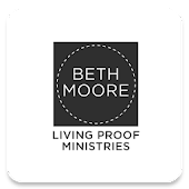 Living Proof with Beth Moore