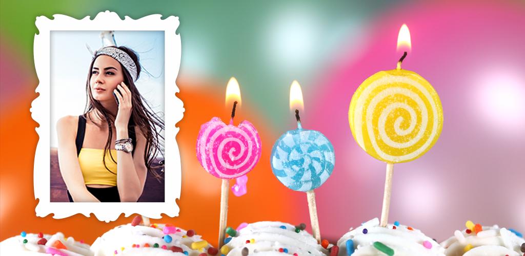Download Happy Birthday Frames Latest Version | APKPure.biz