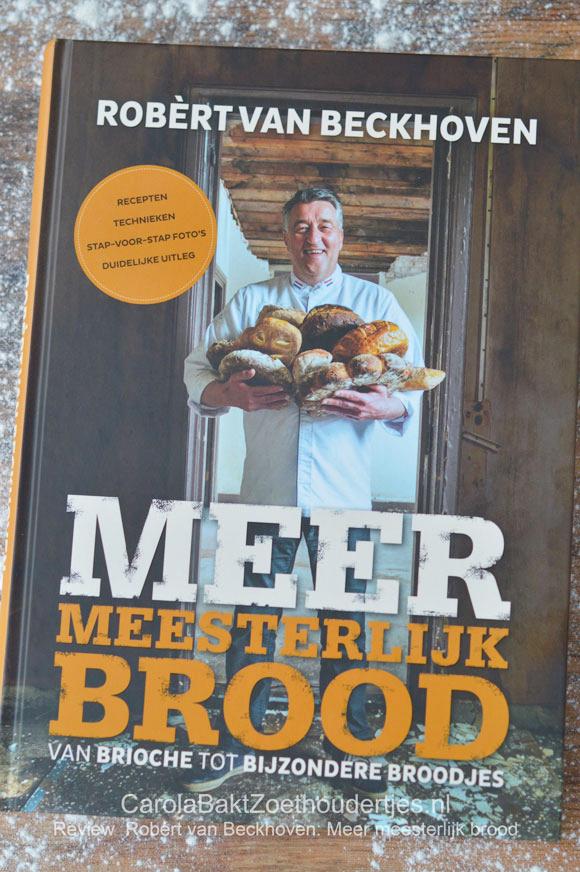 Meer meesterlijk brood Robèrt van Beckhoven