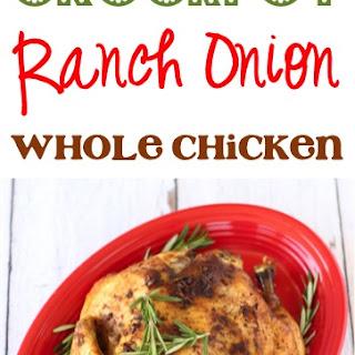 Crockpot Ranch Onion Whole Chicken Recipe!.