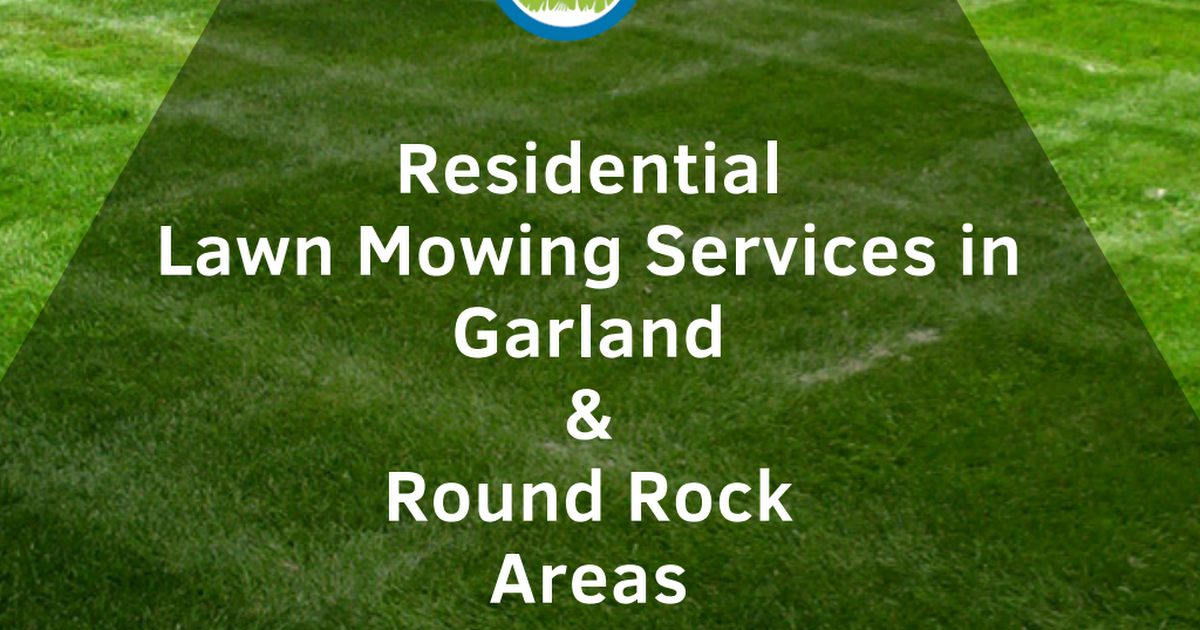 lawn mowing services in Garland and Round Rock.pdf
