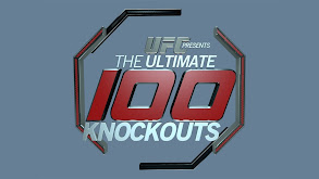 UFC Ultimate 100 Knockouts thumbnail