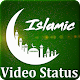 Islamic Video Status - Islamic Wallpaper APK