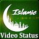 Islamic Video Status - Islamic Wallpaper APK