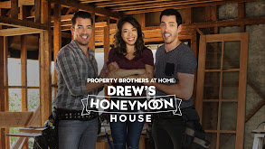 Property Brothers at Home: Drew's Honeymoon House thumbnail