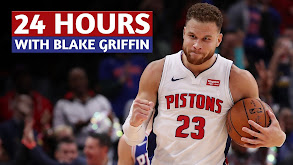 24 Hours With Blake Griffin thumbnail