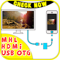 MHL CHECKER - hdmi adapter for android to TV icon
