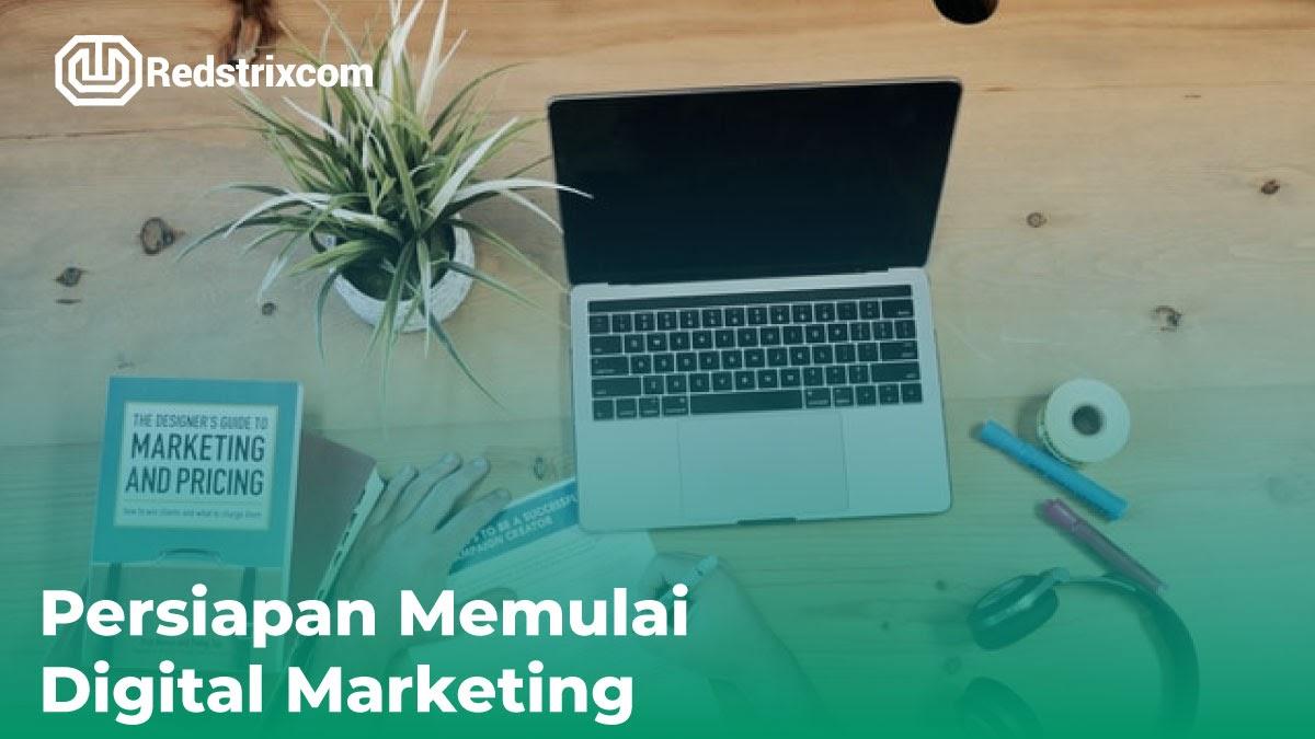 persiapan-memulai-digital-marketing