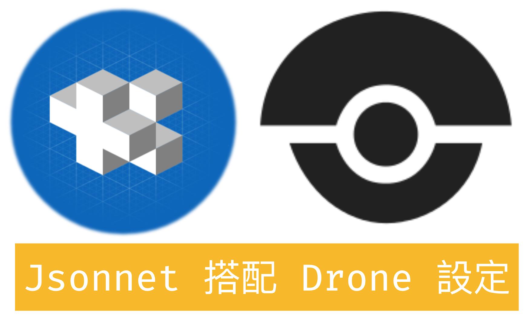 Jsonnet + Drone