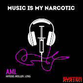 Music Is My Narcotic