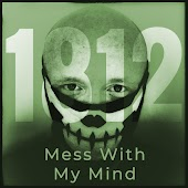 Mess With My Mind