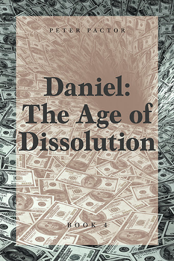 Daniel: The Age of Dissolution