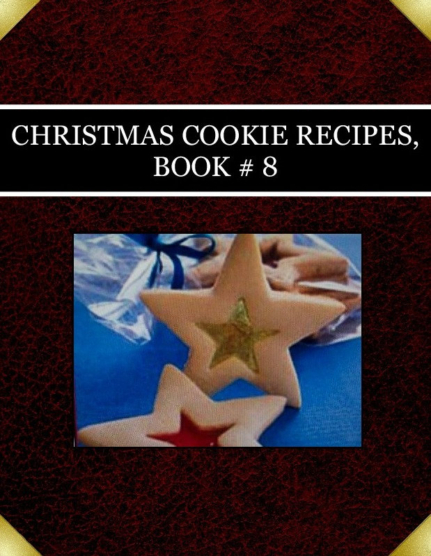 CHRISTMAS  COOKIE RECIPES,  BOOK # 8