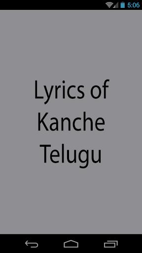 Lyrics of Kanche Telugu