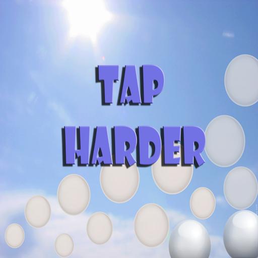 Tap Harder