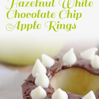 Hazelnut White Chocolate Chip Apple Rings