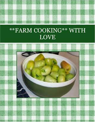 **FARM COOKING** WITH LOVE
