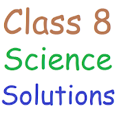 Class 8 Science Solutions