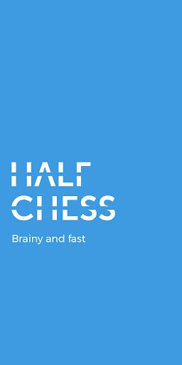 Half Chess game - brainy and fast 4.2.0 screenshots 1
