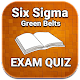 Six Sigma Green Belts MCQ Exam Prep Quiz for PC-Windows 7,8,10 and Mac